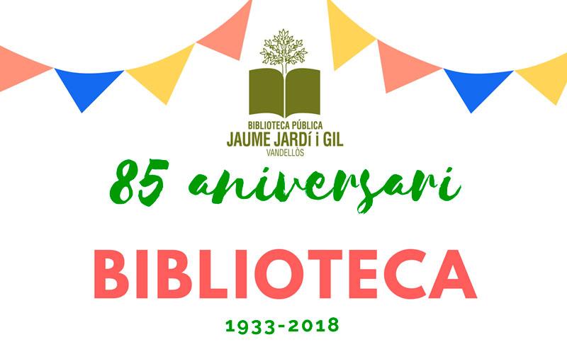 BIBLIOTECA – Celebración 85 aniversario biblioteca Jaume Jardí i Gil de Vandellòs